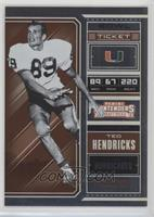 Season Ticket - Ted Hendricks /99
