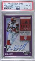 Rookie Ticket RPS Autographs - Nick Chubb [PSA 10 GEM MT] #/99