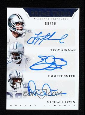 2018 Panini National Treasures - Prime Trios #PT-DAL - Troy Aikman, Emmitt Smith, Michael Irvin /10 [Noted]