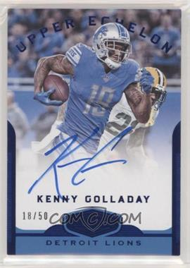 2018 Panini Plates & Patches - Upper Echelon - Blue #UE-KG - Kenny Golladay /50