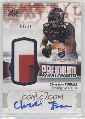 2018 Upper Deck USA Football - U19 Premium Swatch #FS-6 - Auto - Christian Turner /99