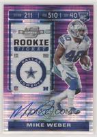 Rookie Ticket - Mike Weber #/21