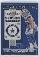 Season Ticket - Leighton Vander Esch #/99
