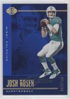 Josh Rosen #/299