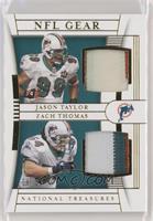 Jason Taylor, Zach Thomas #/25