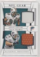 Jason Taylor, Zach Thomas #/99