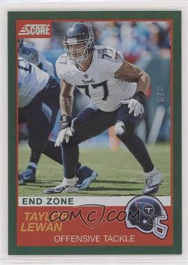 2019 Score - [Base] - End Zone #325 - Taylor Lewan /6