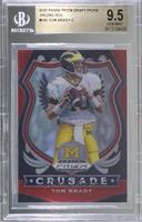 Crusade - Tom Brady [BGS 9.5 GEM MINT]