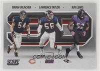 Brian Urlacher, Lawrence Taylor, Ray Lewis