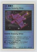 Game Supply Ship