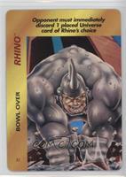 Rhino (Bowl Over)