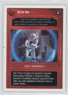 1995 Star Wars Customizable Card Game: Premiere - Expansion Set [Base] - Unlimited White Border #NoN - Set for Stun