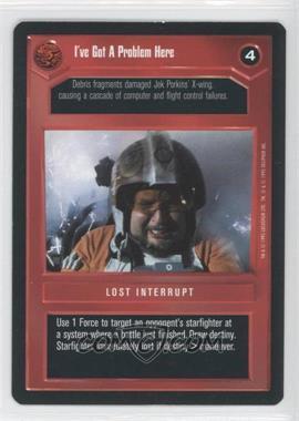 1995 Star Wars Customizable Card Game: Premiere - Expansion Set [Base] #IGPH - I've Got A Problem Here