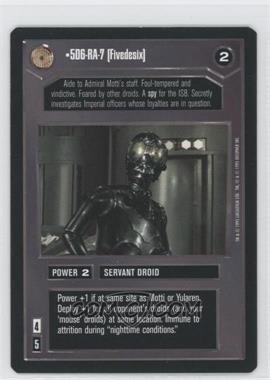 1995 Star Wars Customizable Card Game: Premiere - Expansion Set [Base] #NoN - 5D6-RA-7 [Fivedesix]
