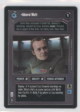 1995 Star Wars Customizable Card Game: Premiere - Expansion Set [Base] #NoN - Admiral Motti