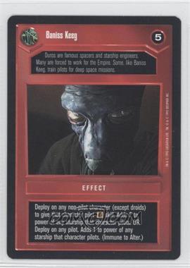 1995 Star Wars Customizable Card Game: Premiere - Expansion Set [Base] #NoN - Baniss Keeg