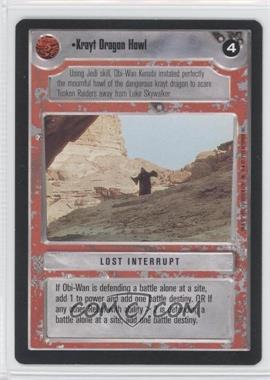 1995 Star Wars Customizable Card Game: Premiere - Expansion Set [Base] #NoN - Krayt Dragon Howl