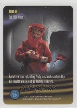 1996 Star Trek - The Card Game - [Base] #NoN - Wild - Psi 2000 Virus