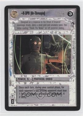 1996 Star Wars Customizable Card Game: Hoth - Expansion Set [Base] #NoN - R-3PO [Ar-Threepio]