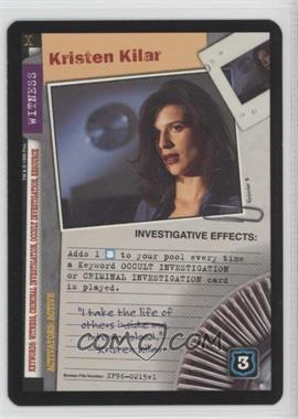 1996 The X-Files Collectible Card Game - Premiere Expansion Set # XF96-0215 v1 - Kristen Kilar