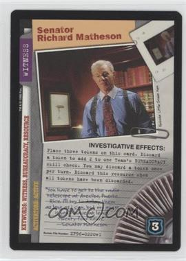 1996 The X-Files Collectible Card Game - Premiere Expansion Set # XF96-0220 v1 - Senator Richard Matheson