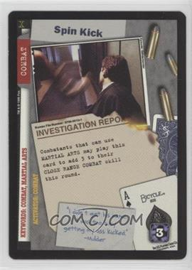 1996 The X-Files Collectible Card Game - Premiere Expansion Set # XF96-NoN - Spin Kick