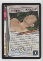 A Near Death Experience