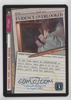Evidence Overlooked