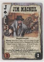 Jim Macneil (Experienced)