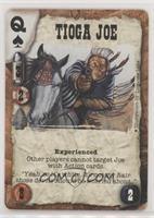 Tioga Joe (Experienced)