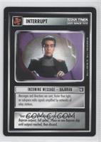 Incoming Message - Bajoran