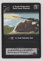 Trade Federation Tank Laser Cannon