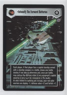 2000 Star Wars Customizable Card Game: Death Star II Limited - Expansion Set [Base] #ITFB - Intensify The Forward Batteries
