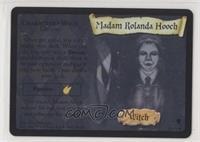 Madam Rolanda Hooch