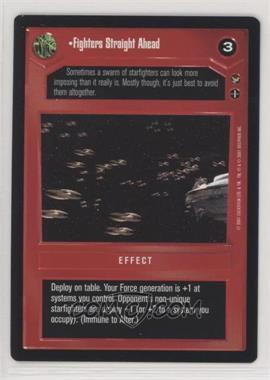 2001 Star Wars Customizable Card Game: Theed Palace - Expansion Set [Base] #FSAH - Fighters Straight Ahead
