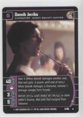 2002 Star Wars: The Trading Card Game - A New Hope - Booster Pack [Base] #6 - Dannik Jerriko