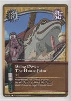 Bring Down the House Jutsu