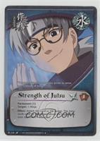 Strength of Jutsu