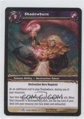 2007 World of Warcraft TCG: Through the Dark Portal - Booster Pack [Base] #113 - Shadowburn