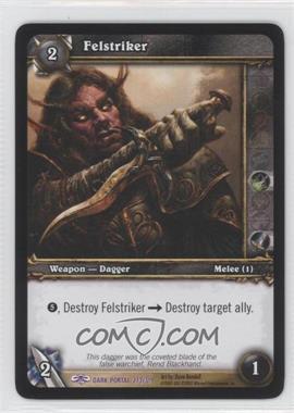 2007 World of Warcraft TCG: Through the Dark Portal - Booster Pack [Base] #273 - Felstriker