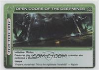 Open Doors of the Deepmines
