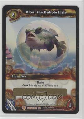 2011 World of Warcraft TCG: Throne of the Tides - Loot/Insert Redemptions #1 - Bloat the Bubble Fish
