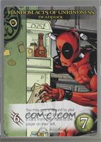 Random Acts of Unkindness - Deadpool