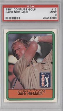 1981 Donruss Golf Stars - [Base] #13 - Jack Nicklaus [PSA9]