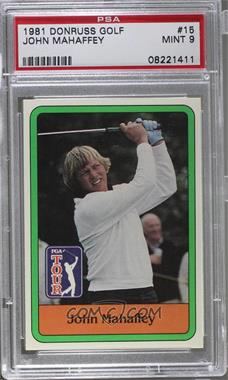 1981 Donruss Golf Stars - [Base] #15 - John Mahaffey [PSA 9]
