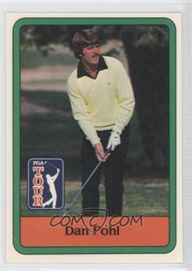 1981 Donruss Golf Stars - [Base] #44 - Dan Pohl