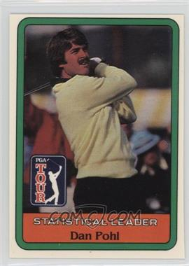 1981 Donruss Golf Stars - [Base] #DAPO - Dan Pohl