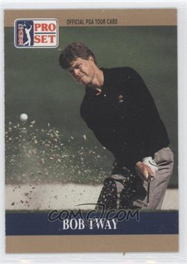 1990 PGA Tour Pro Set - Prototype #BOTW - Bob Tway