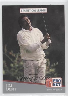 1991 Pro Set - [Base] #279 - Jim Dent