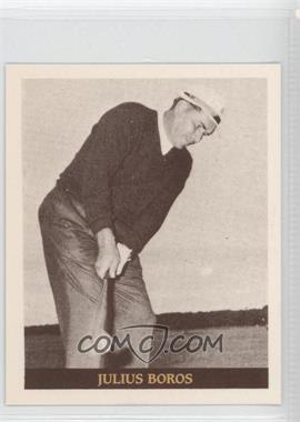 1992 Famous Golfers of the 40's & 50's - [Base] #1 - Julius Boros